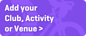 Add your Activity, Club or Venue