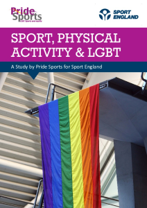 Pride Sports: Sport, Physical Activity And LGBT Report 2016