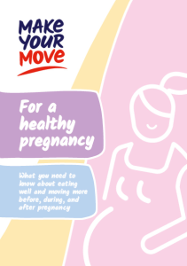 Make Your Move Pregnancy Booklet